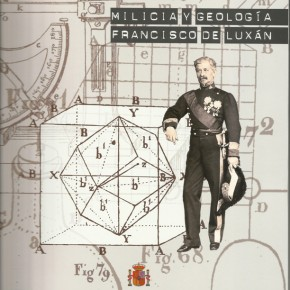 Milicia y geología: Francisco de Luxán